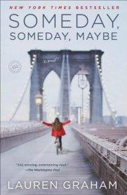 Someday, Someday Maybe